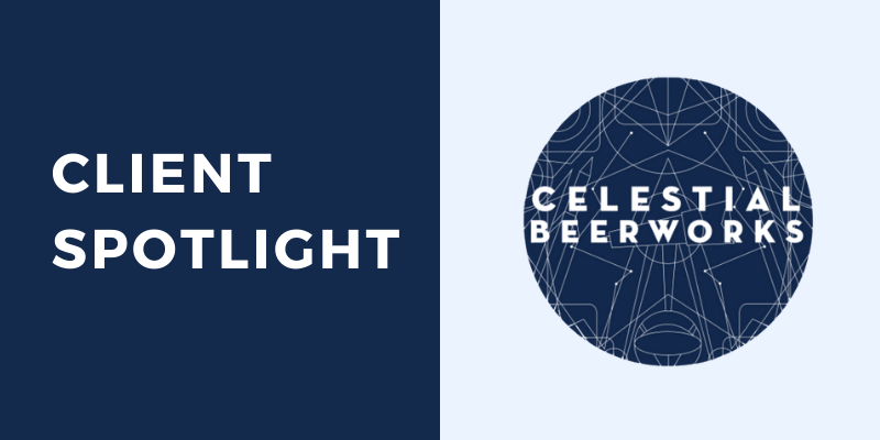 Client Spotlight Celestial Beer Works