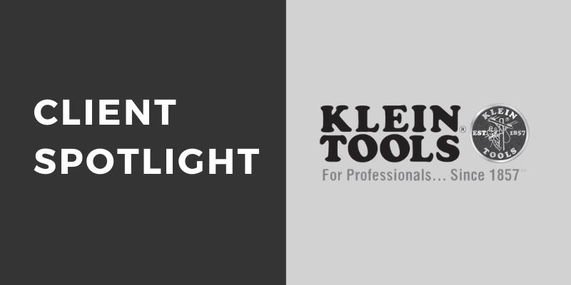 Client Spotlight Klein Tools