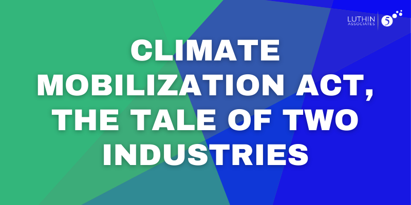 CLIMATE MOBILIZATION ACT, THE TALE OF TWO INDUSTRIES
