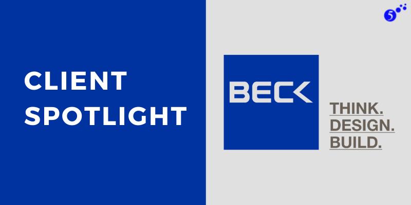 Client Spotlight - Beck Group
