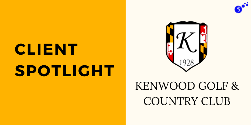 Client Spotlight - Kenwood Golf and Country Club (1)