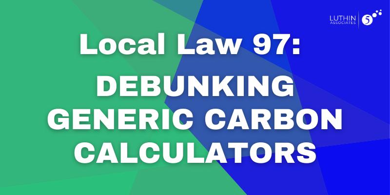 LL97 Debunking Generic Carbon Calculators
