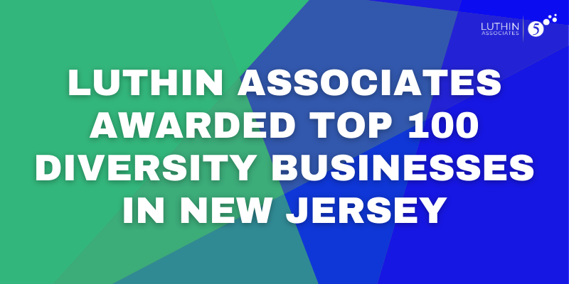 Luthin Associates Awarded Top 100 Diversity Businesses in New Jersey