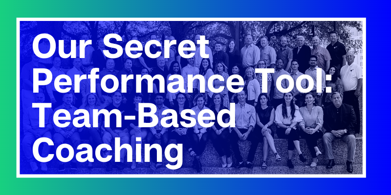 Our Secret Performance Tool, Team-Based Coaching (2)