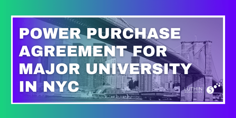 Power Purchase Agreement for Major University in NYC