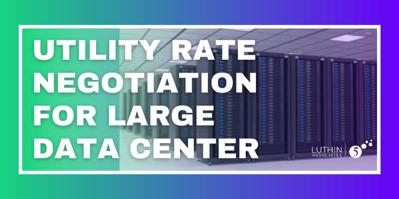 Utility Rate Negotiation for Large Data Center