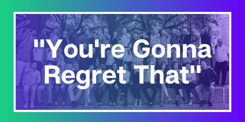 Youre Gonna Regret That
